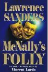 Lawrence Sander's McNally's Folly: An Archy McNally Novel - Vincent Lardo;Lawrence Sanders