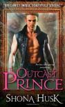 The Outcast Prince - Shona Husk