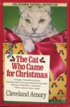The Cat Who Came for Christmas - Cleveland Amory