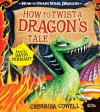How to Twist a Dragon's Tale - Cressida Cowell, David  Tennant