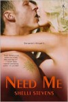 Need Me - Shelli Stevens