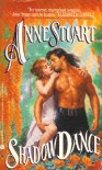 Shadow Dance (An Avon Romantic Treasure) - Anne Stuart