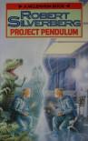 Project Pendulum (Millennium) - Robert Silverberg