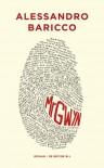 Mr Gwyn - Alessandro Baricco, Manon Smits