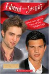 Edward Or Jacob? Quick Quizzes For Fans Of The Twilight Saga - Scholastic,  Riley Brooks