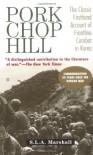 Pork Chop Hill - S.L.A. Marshall