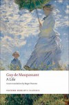 A Life: The Humble Truth - Roger Pearson, Guy de Maupassant