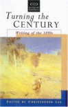 Turning the Century: Writing of the 1890s (Uqp Australian Authors) -