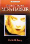 The Letters of Mina Harker - Dodie Bellamy, Dennis Cooper
