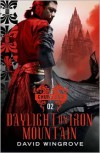 Daylight On Iron Mountain  - David Wingrove