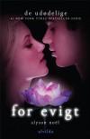 For evigt (De Udødelige, #6) - Alyson Noel