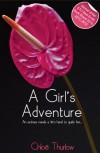 A Girl's Adventure - full length erotic novel - Chloe Thurlow