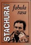 Fabula rasa - Edward Stachura