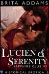 Lucien and Serenity (Sapphire Club Book 1) - Brita Addams