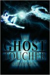 The Ghost Toucher - Gerald Rice