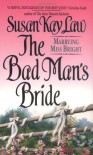 The Bad Man's Bride - Susan Kay Law