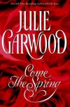 Come the Spring (Rose #5) - Julie Garwood