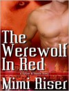 The Werewolf In Red - Mimi Riser