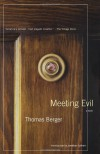 Meeting Evil - Thomas Berger