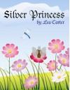 Silver Princess - Lea Carter