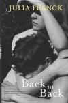 Back to Back - Julia Franck, Anthea Bell
