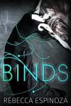 Binds (Binds, #1) - Rebecca  Espinoza