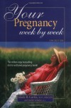 Your Pregnancy Week by Week - Glade B. Dr. Curtis;Judith Schuler