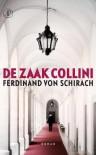 De zaak Collini - Ferdinand von Schirach, Hans Driessen, Marion Hardoar