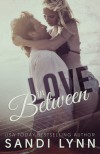 Love in Between - Sandi Lynn