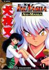 InuYasha Ani-Manga, Vol. 1 - Rumiko Takahashi