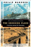 The Crossing Place: A Journey Among the Armenians (Kodansha Globe) - Philip Marsden