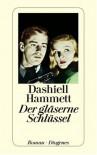 Der Gläserne Schlüssel - Dashiell Hammett, Hans Wollschläger