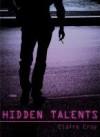 Hidden Talents (Hidden Talents, #1) - Claire Cray