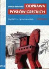 Odprawa posłów greckich /z opracowaniem - Jan Kochanowski