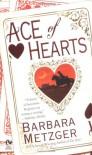 Ace of Hearts - Barbara Metzger