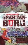 The Underground Guide to Spartanburg - Joe C. Mullinax