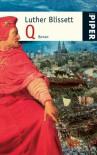 Q - Luther Blissett, Wu Ming, Ulrich Hartmann