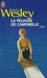 La pelouse de camomille - Mary Wesley, Samuel Sfez