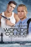 World's Collide  - R.J. Scott