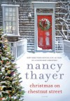 Christmas on Chestnut Street: A Novel - Nancy Thayer