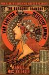Van Carlton Detective Agency: The Burgundy Diamond - Kambiz Mostofizadeh;Mikazuki Publishing House