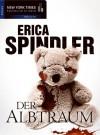 Der Albtraum (German Edition) - Erica Spindler, Margret Krätzig