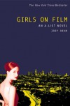 Girls on Film - Zoey Dean