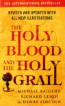 The Holy Blood and the Holy Grail - Michael Baigent, Richard Leigh, Henry Lincoln
