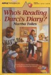 Who's Reading Darci's Diary? - Martha Tolles
