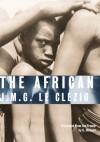 The African - J. M. G. Le Clezio