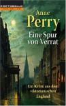 Eine Spur von Verrat - Anne Perry