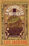 A Metropolitan Murder - Lee Jackson