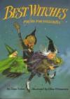 Best Witches - Jane Yolen, Elise Primavera