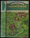 Manor of Braye (Mallamshire novels / Rosamond Fitzroy) - Rosamond Fitzroy